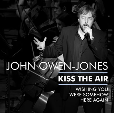 John Owen-Jones - Kiss the Air