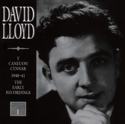 David Lloyd - Y Caneuon Cynnar (1940-41) (Cyfrol 1) / The Early Songs (1940-41) (Volume 1)