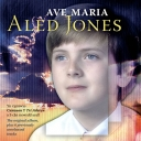 ALED JONES - AVE MARIA