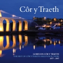 Côr y Traeth - Goreuon / The Best of... 1977-1997