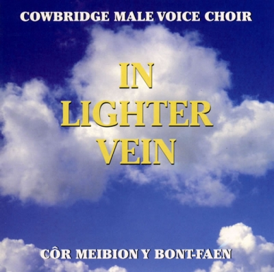 COWBRIDGE MALE VOICE CHOIR - IN LIGHTER VEIN
