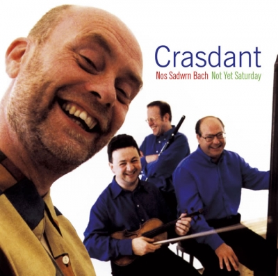 Crasdant - Nos Sadwrn Bach / Not Yet Saturday