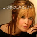 RHIAN MAIR LEWIS - O YMYL Y LLOER / THE EDGE OF THE MOON