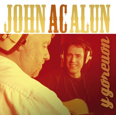 John ac Alun - Goreuon / The Best of