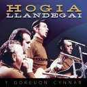 HOGIA LLANDEGAI - Y GOREUON CYNNAR / THE BEST OF THE EARLY RECORDINGS