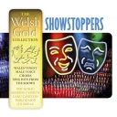 Various Artists - SHOWSTOPPERS (The Welsh Gold Collection)