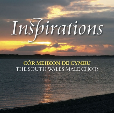 The South Wales Male Choir - Inspirations