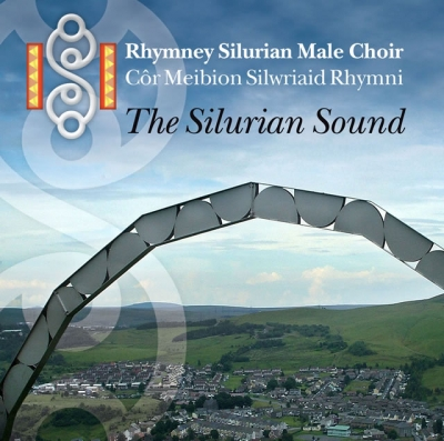 RHYMNI SILURIAN MALE VOICE CHOIR - THE SILURIAN SOUND
