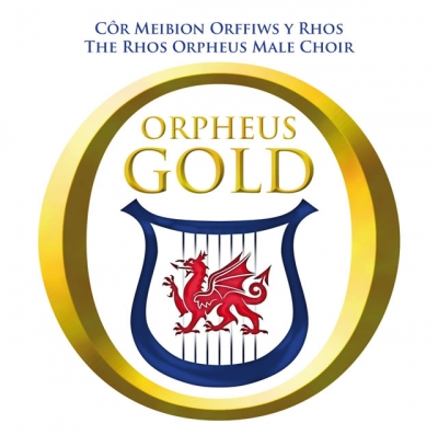 The Rhos Orpheus Male Choir - Orpheus Gold