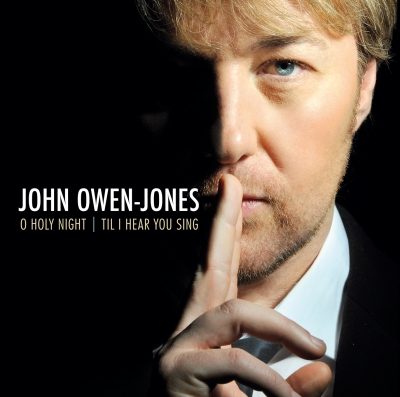 John Owen-Jones - O Holy Night / Til I Hear You Sing