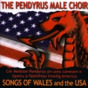 Pendyrus Mael Choir - O GYMRU I AMERICA / SONGS OF WALES AND THE USA
