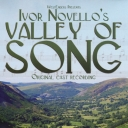Ivor Novello's Valley of Song
